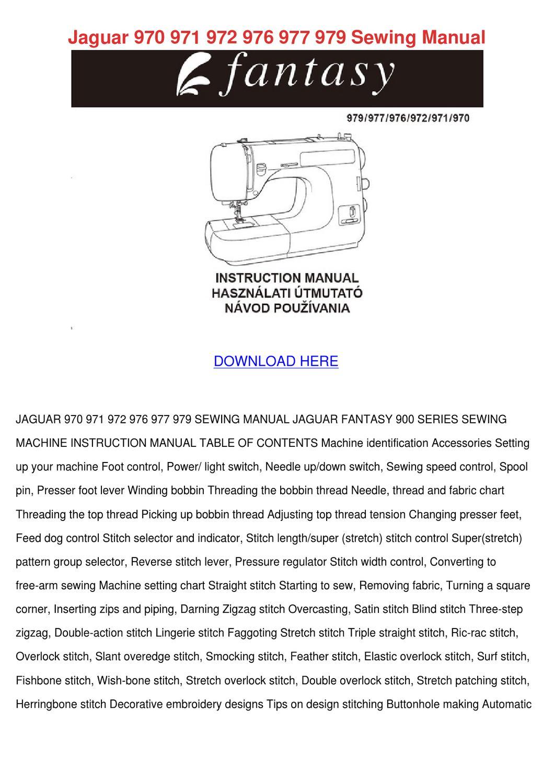 Jaguar 970 971 972 976 977 979 Sewing Manual by Darci Lovering - issuu