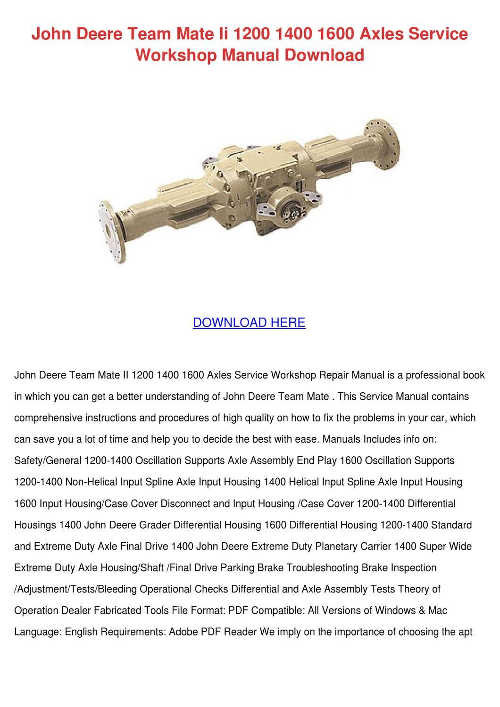 John Deere Team Mate Ii 1200 1400 1600 Axles by Darci Lovering - issuu