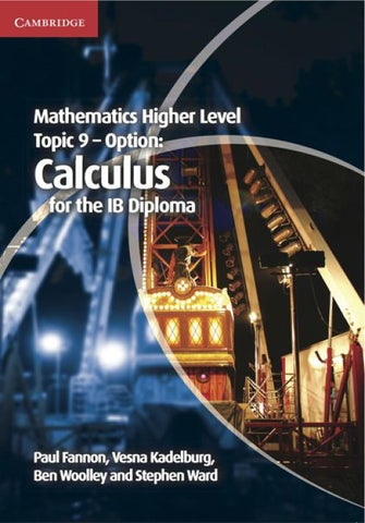 Mathematics Higher Level Topic 9 Option Calculus By Cambridge