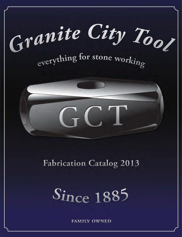 Granite City Tool Fabrication 2013