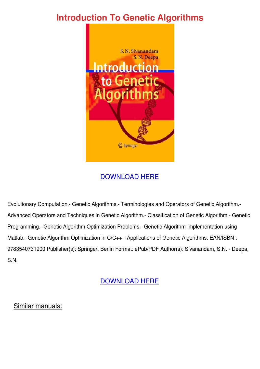 genetic algorithm by sivanathan and deepa 762 realcoded genetic algorithm rcga for integer linear programming in productiontransportation problems with flexible transportation sn sivanandam, s n deepa no preview available - 2009 introduction to genetic algorithms sn sivanandam, s n deepa no preview available - 2007.