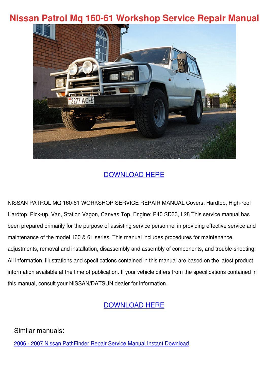 Nissan Patrol Mq 160 61 Workshop Service Repa by Katrina Scholle ...