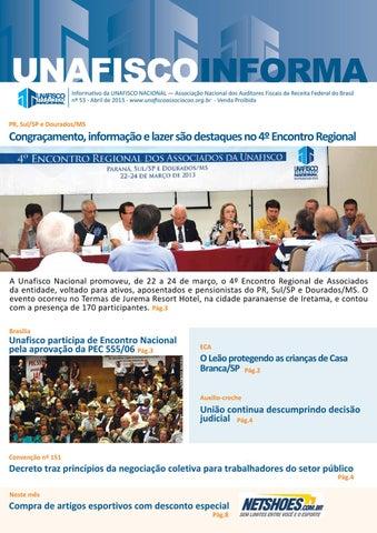 Informativo da UNAFISCO NACIONAL — Associação Nacional dos Auditores  Fiscais da Receita Federal do Brasil nº 53 - Abril de 2013 ... 4c50a6ea0b0b5