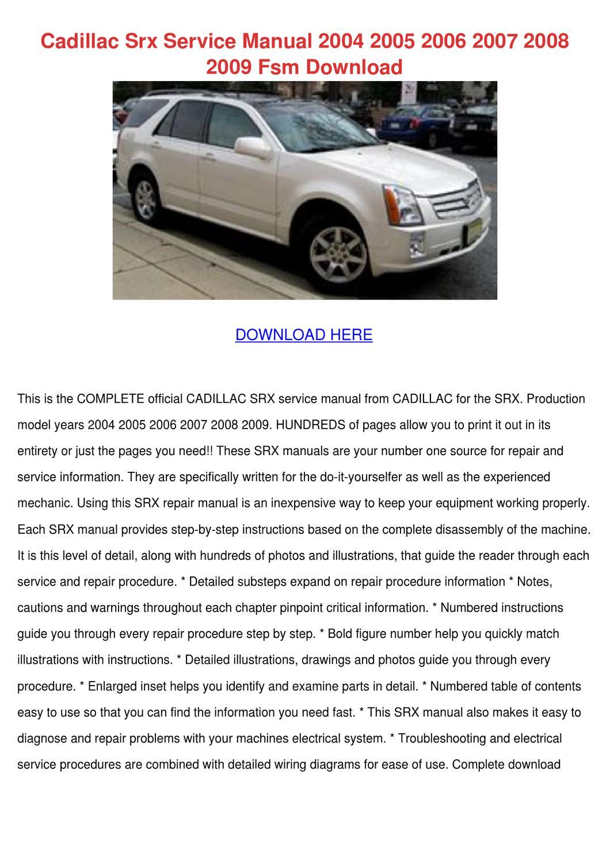 Cadillac Srx Service Manual 2004 2005 2006 20 by Lavonda Alcivar ...