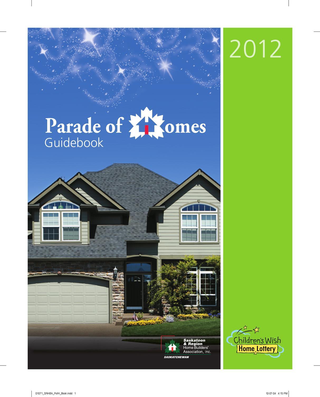 Parade Of Homes 2012 By Saskatoon & Region Home Builders