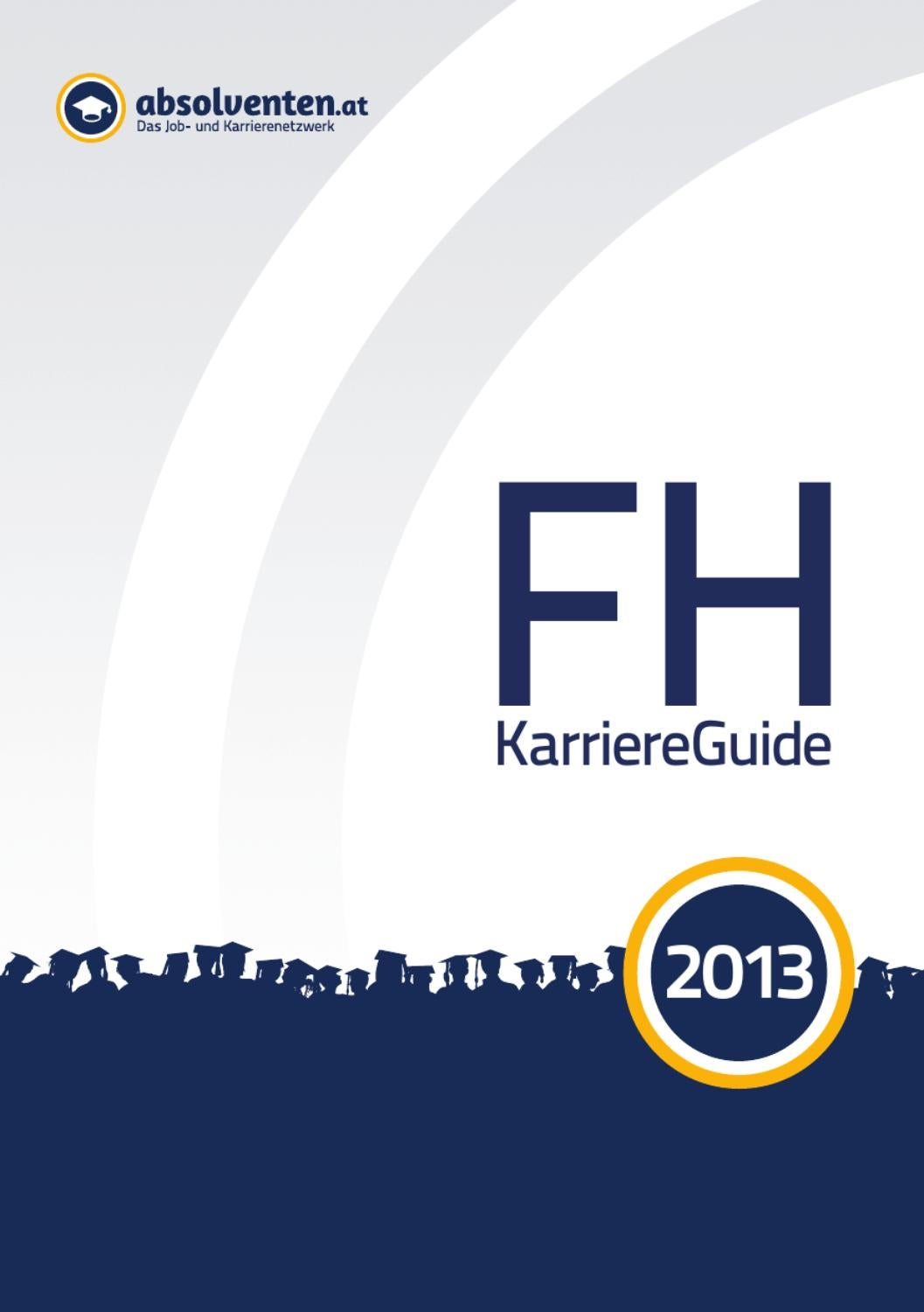 FH KarriereGuide 2013 by Business Cluster Network GmbH - issuu