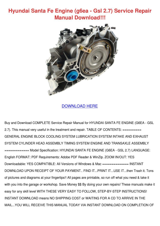 Hyundai Santa Fe Engine G6ea Gsl 27 Service R by John JohnChimento - issuu