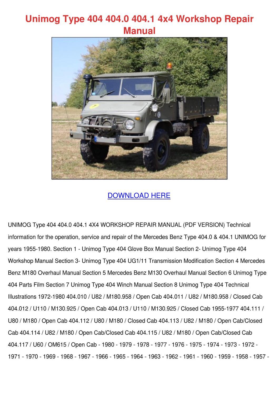 Unimog Type 404 4040 4041 4x4 Workshop Repair by Wendy Koppang - issuu
