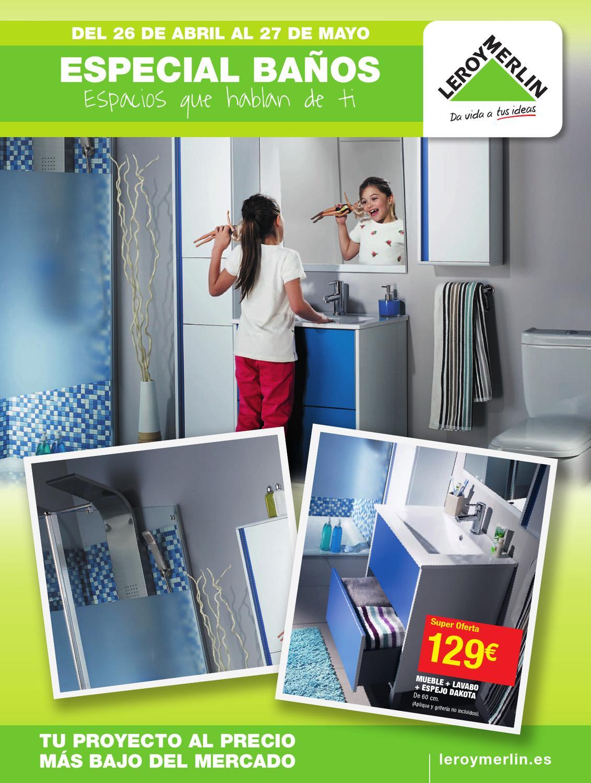 Catálogo Leroy Merlin especial baños primavera 2013 by ...
