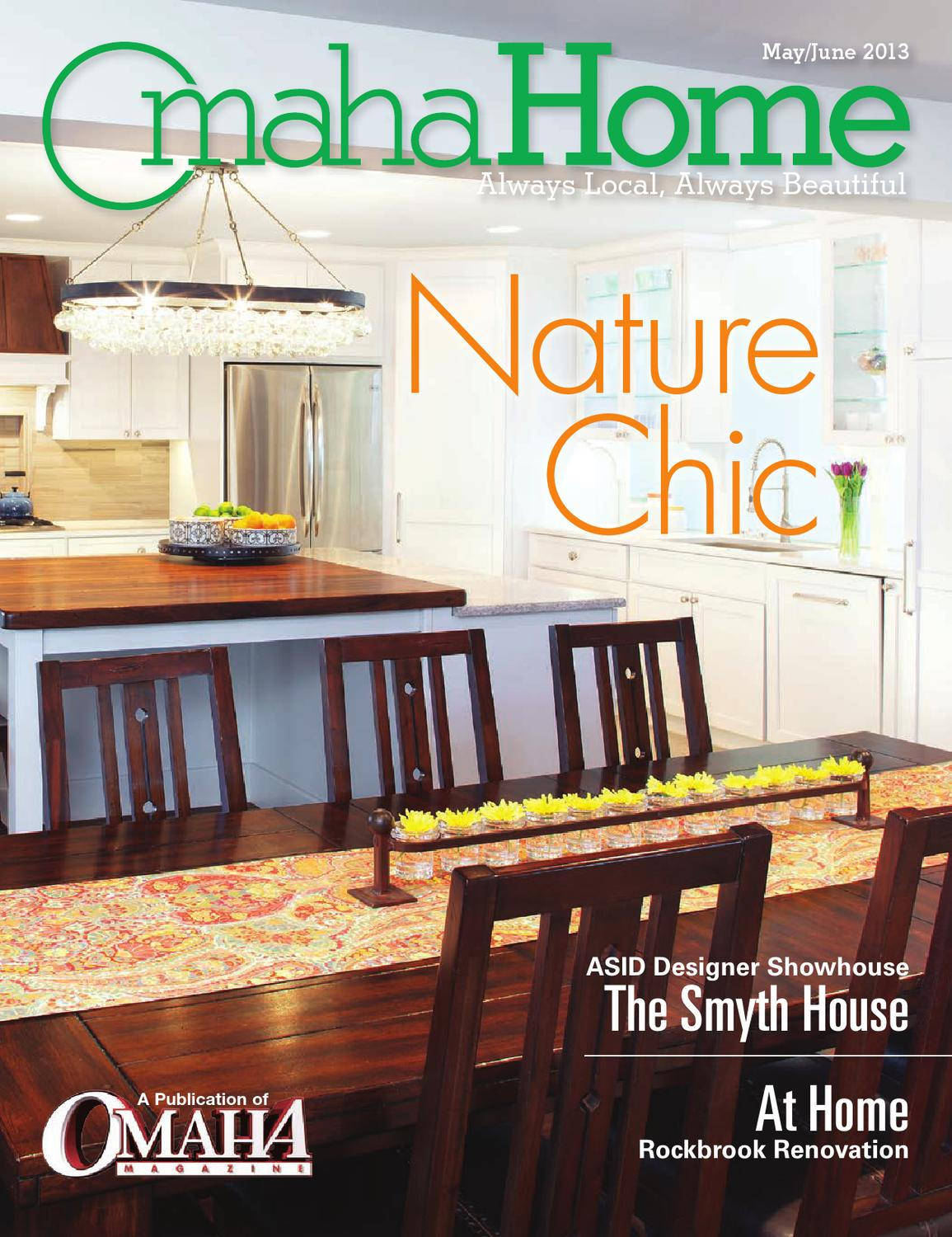 May June 2013 Omaha Home By Magazine