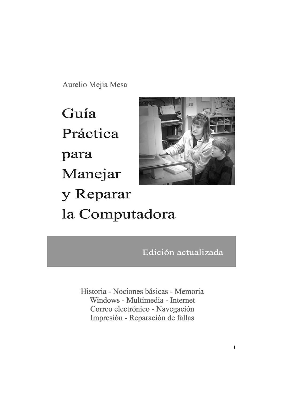 guia practica para reparar el computador by Humberto Trejos - issuu