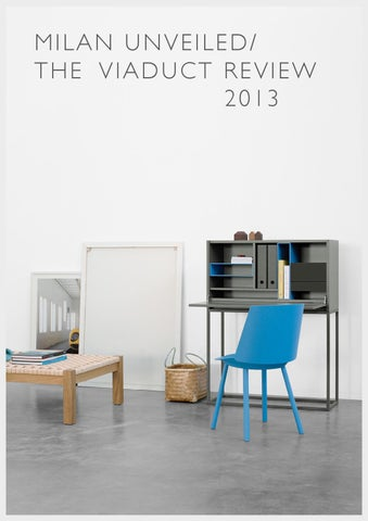 MILAN UNVEILED/ THE VIADUCT REVIEW 2013