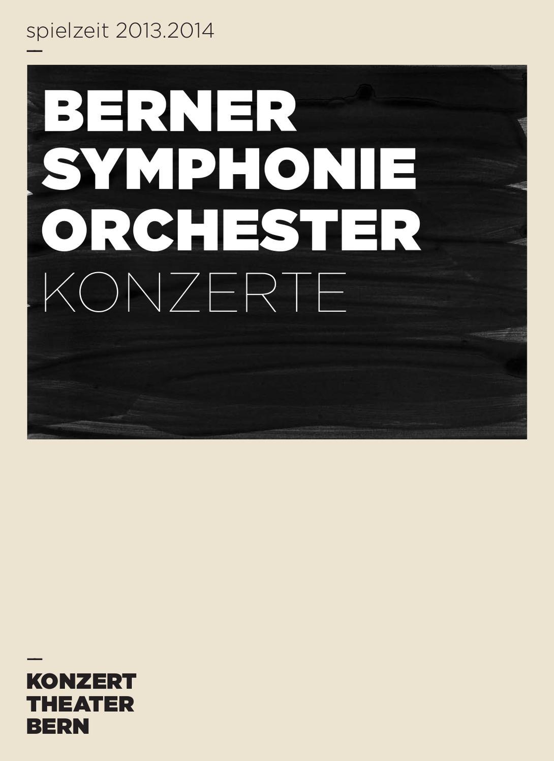 Konzert Theater Bern - Berner Symphonieorchester Saisonvorschau 2013 ...