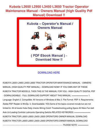 Kubota l2650 l2950 l3450 l3650 tractor operat by alanna engblom kubota l2650 l2950 l3450 l3650 tractor operator maintenance manual owners manual high quality pdf manual download fandeluxe Image collections