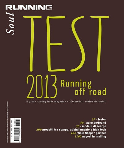 Soul Running Test 2013 running off road by Soul Running - issuu e6e90461c84