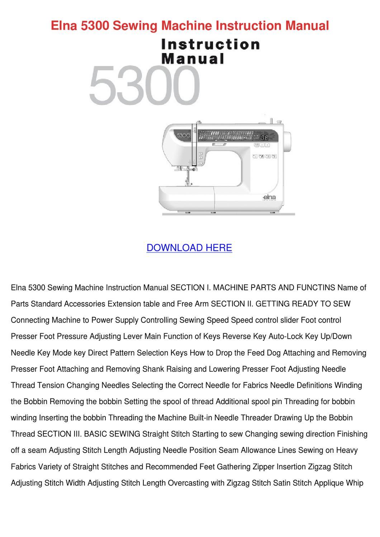 Elna 5300 Sewing Machine Instruction Manual by Janay Grogan - issuu