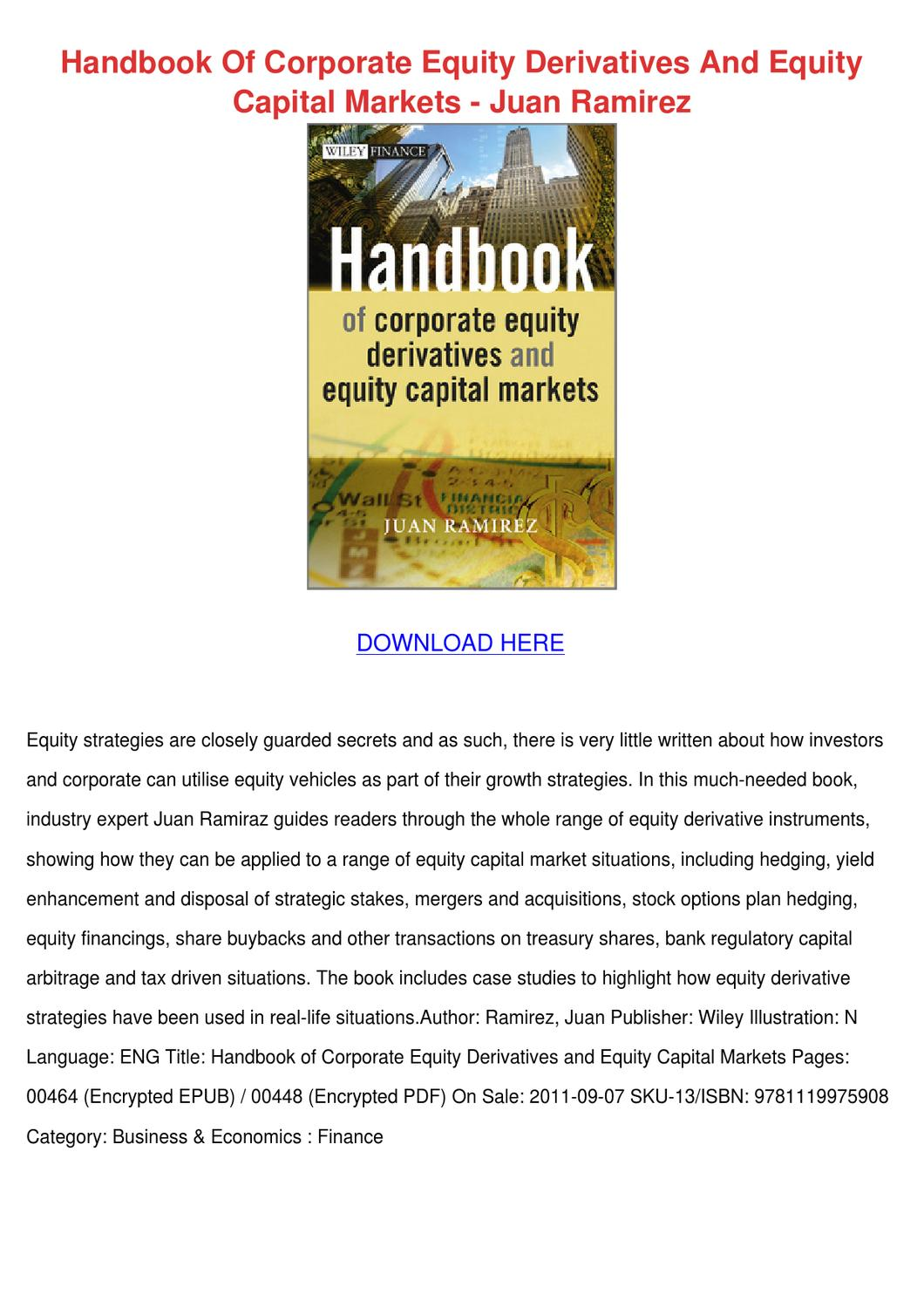 Handbook Of Corporate Equity Derivatives And by Janay Grogan