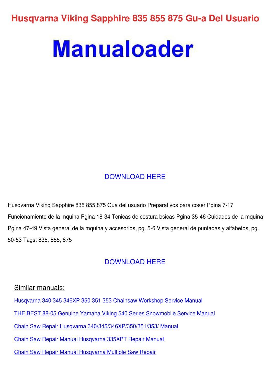 Husqvarna viking lily 545 555 owner users operator guide. Husqvarna viking  sapphire 835 ...