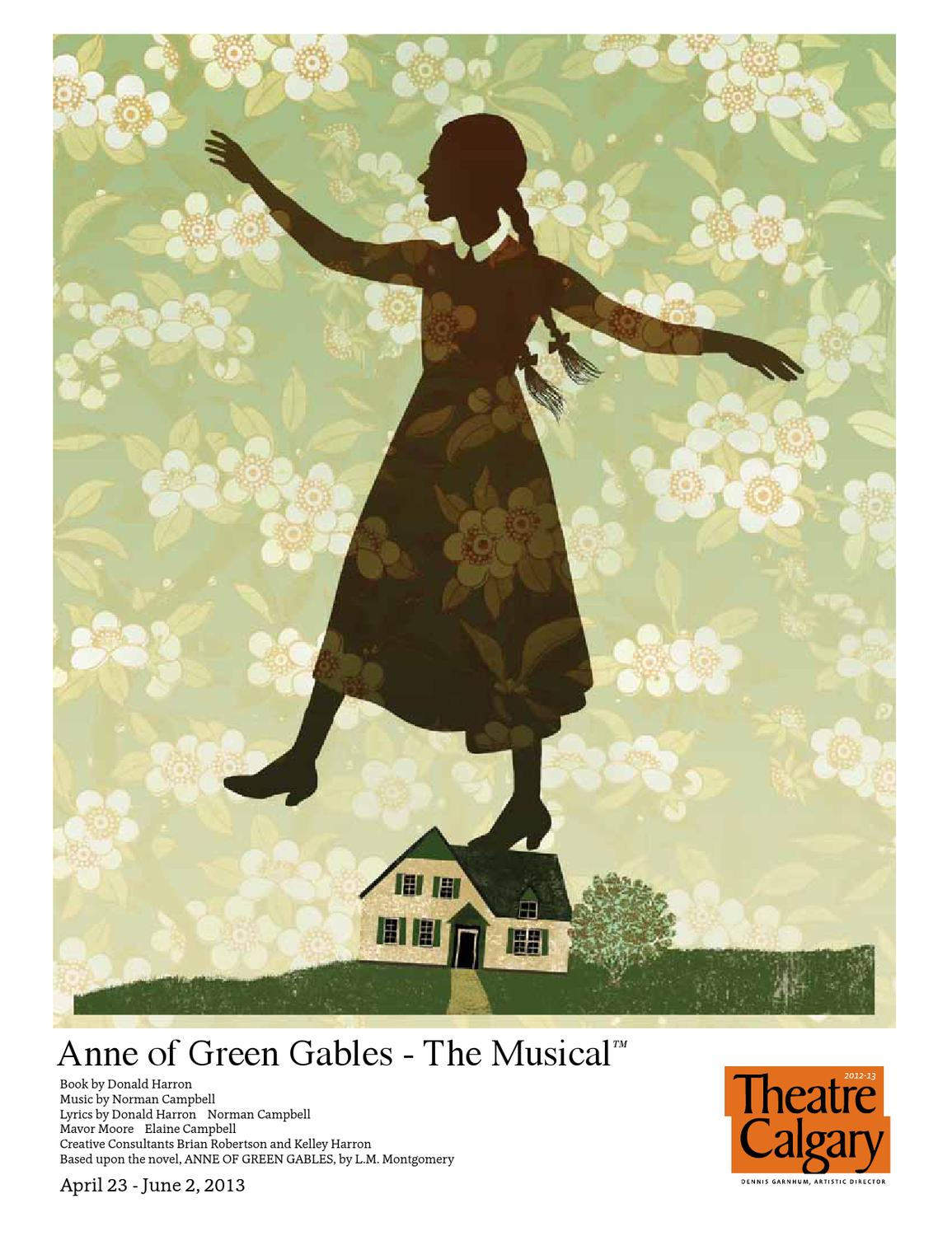 The House Programme From Theatre Calgary's Anne Of Green Gables  The  Musical By Theatre Calgary  Issuu