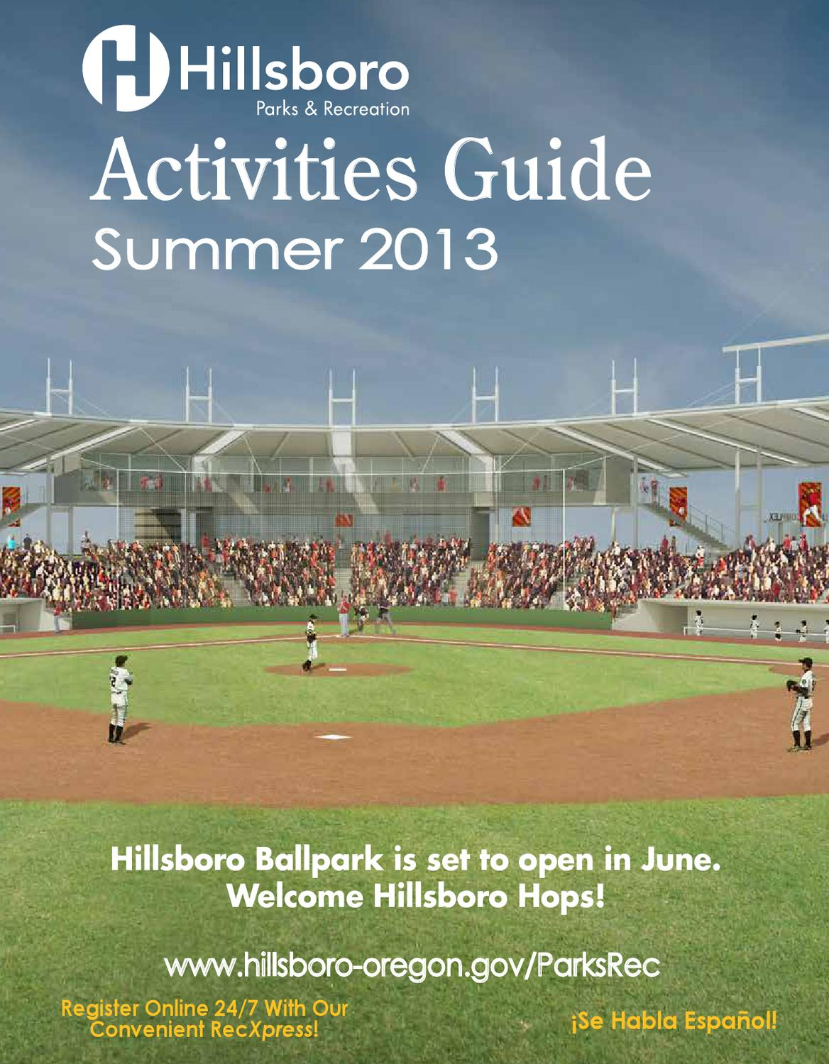 Hillsboro Parks & Recreation Summer 2013 Activities Guide by