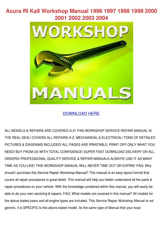 Acura Rl Ka9 Workshop Manual 1996 1997 1998 1 By Johnie Banaszak Issuu Legend Ka7 Engine Diagram