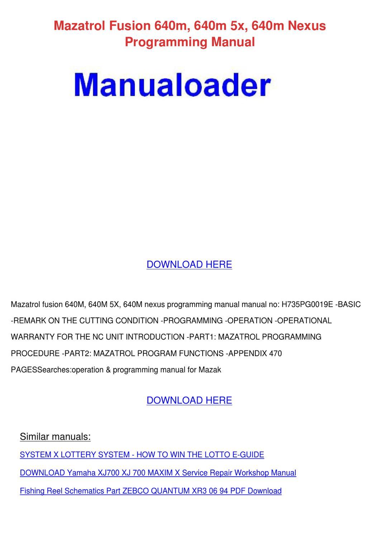 Mazatrol Fusion 640m 640m 5x 640m Nexus Progr by Mindy Lufsey - issuu