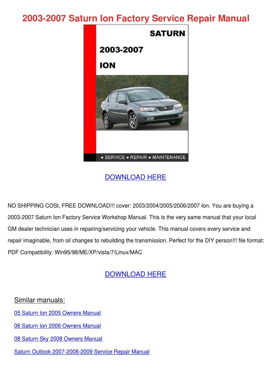 2003 2007 Saturn Ion Factory Service Repair M by Vashti Canel - issuu