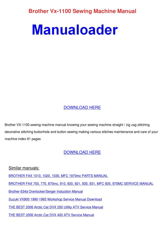 Brother Vx 1100 Sewing Machine Manual by Vashti Canel - issuu