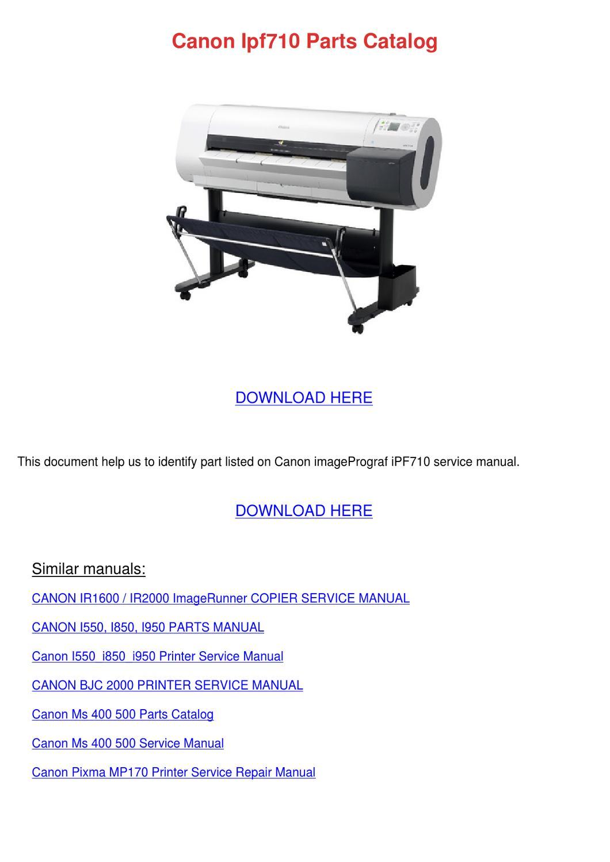 canon ipf710 parts catalog by vashti canel issuu rh issuu com canon pixma mp780 service manual Canon PIXMA MP780 User Manual
