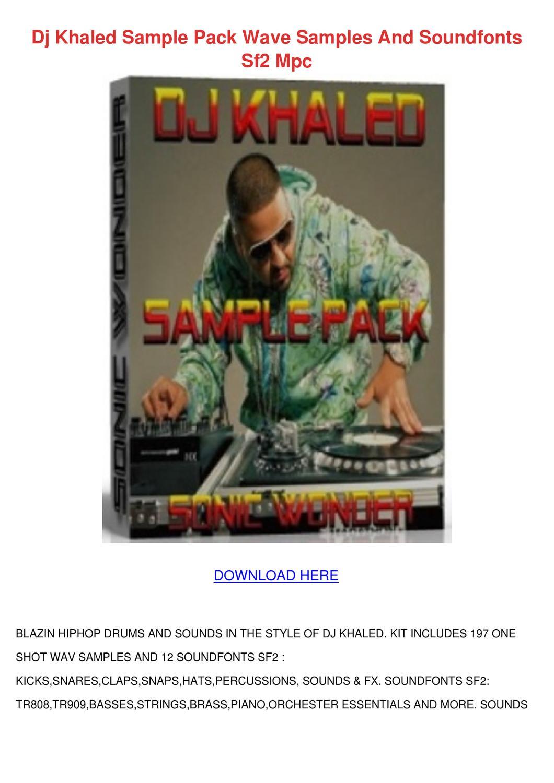 Dj Khaled Sample Pack Wave Samples And Soundf by Setsuko