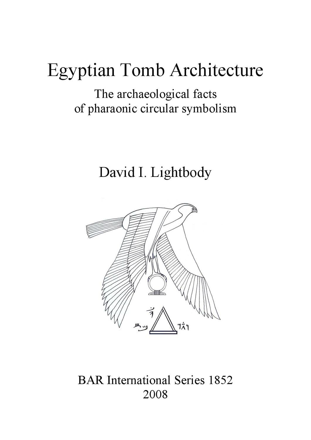 Egyptian Tomb Architecture The Archaeological Facts Of Pharaonic