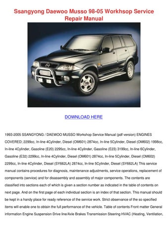 ssangyong daewoo musso 98 05 workhsop service by letha barreneche rh issuu com  daewoo korando workshop manual