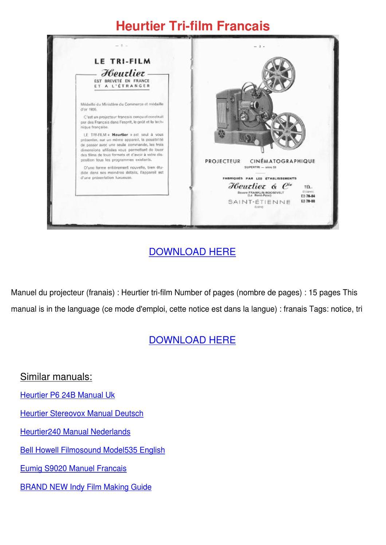 HEURTIER 240 BI-FILM manuels, notices & modes …