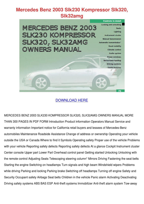 Mercedes Benz 2003 Slk230 Kompressor Slk320 S by Kari Mabey - issuu