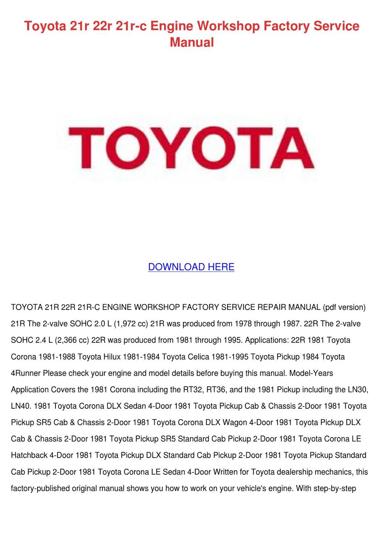 Toyota 21r 22r 21r C Engine Workshop Factory by Wilma Canlas - issuu