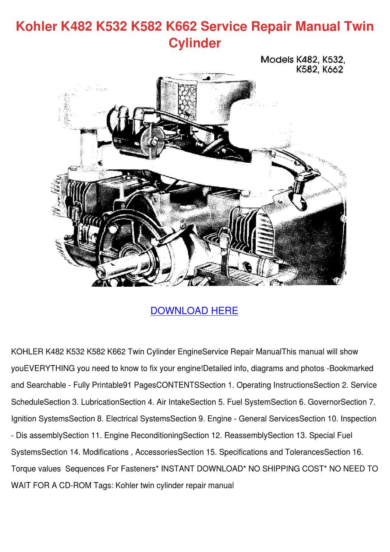 kohler k532 wiring diagram kohler k482 k532 k582 k662 service repair man by jung gilcreast  kohler k482 k532 k582 k662 service