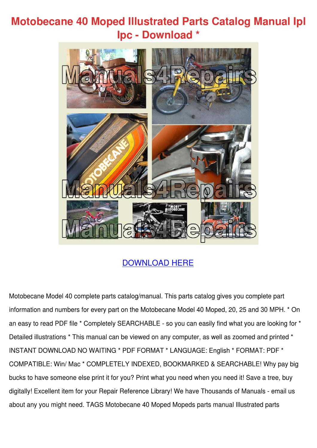 Motobecane 40 Moped Illustrated Parts Catalog by Jung Gilcreast ...