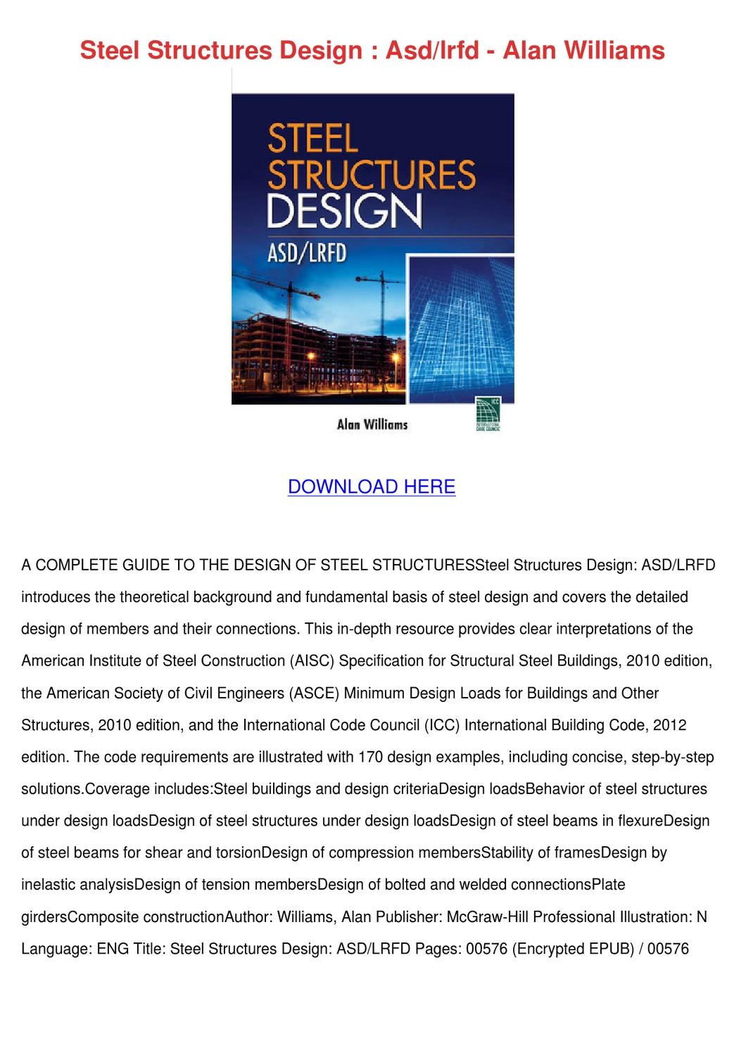 Steel Structures Design Asdlrfd Alan Williams by Cecil Goral - issuu
