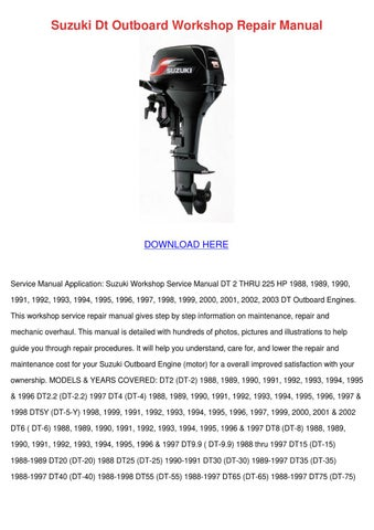 Suzuki Dt Outboard Workshop Repair Manual by Cecil Goral - issuu