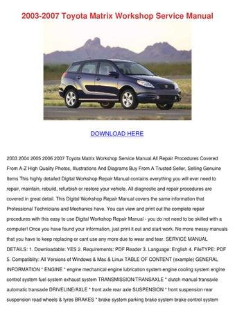 2003 2007 Toyota Matrix Workshop Service Manu by Sonia Mahoney - issuu