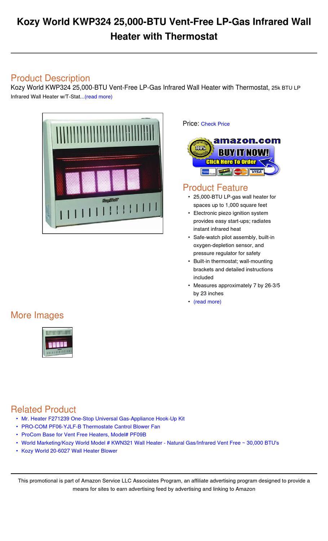 Kozy World Kwp324 25 000 Btu Vent Free Lp Gas Infrared