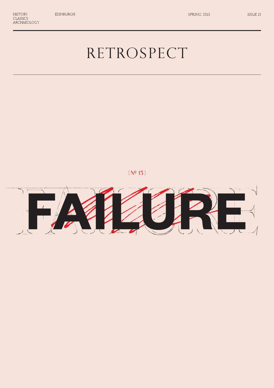 Failure - SP/SU 2013, by Retrospect Journal & Magazine - Issuu
