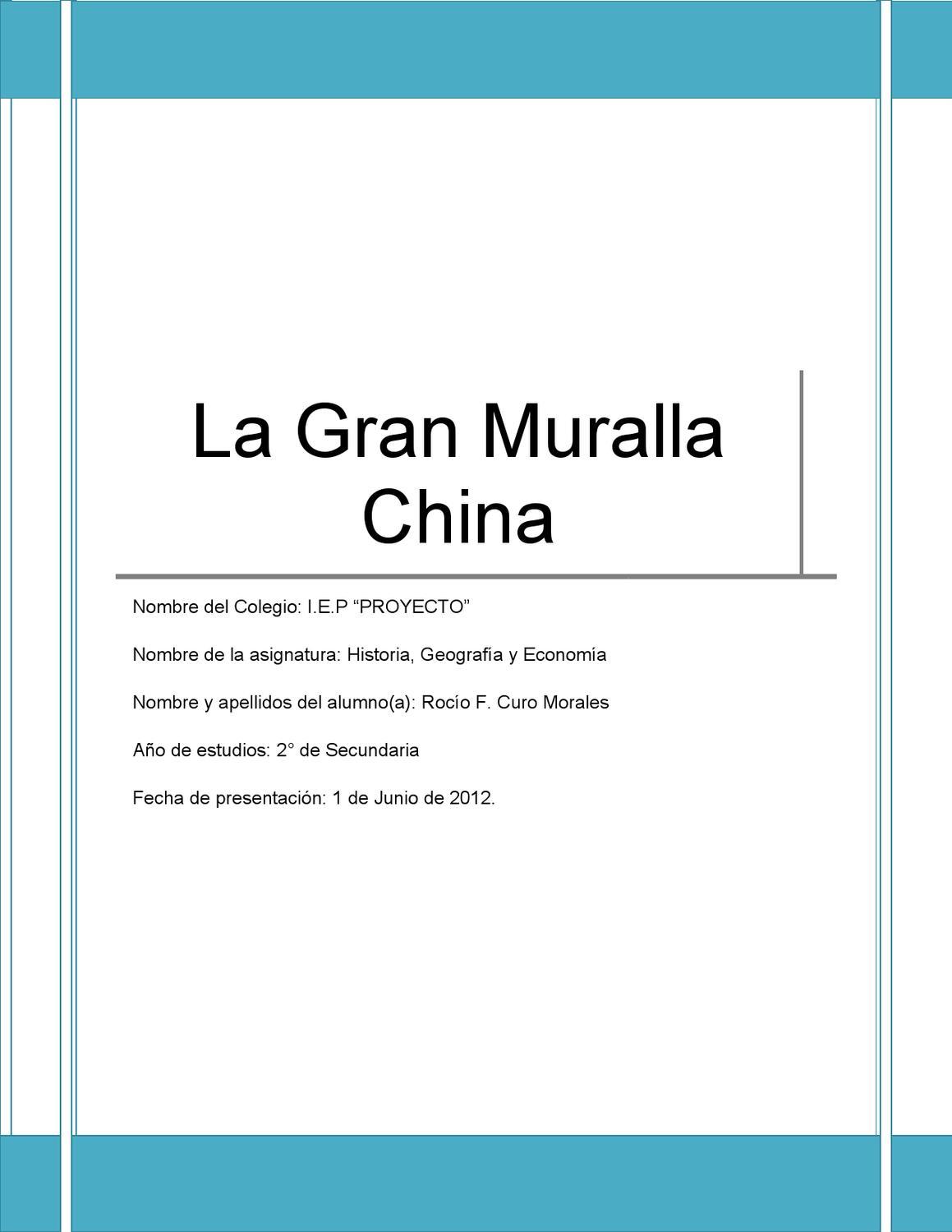 La muralla china by roxana hern ndez issuu for Q es la muralla china
