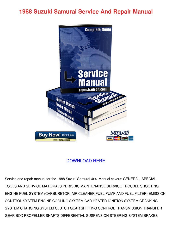 1988 Suzuki Samurai Service And Repair Manual by Johnette Pamphile - issuu