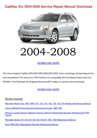 cadillac srx 2004 2008 service repair manual by johnette pamphile rh issuu com 2010 cadillac srx repair manual pdf 2010 cadillac srx repair manual online