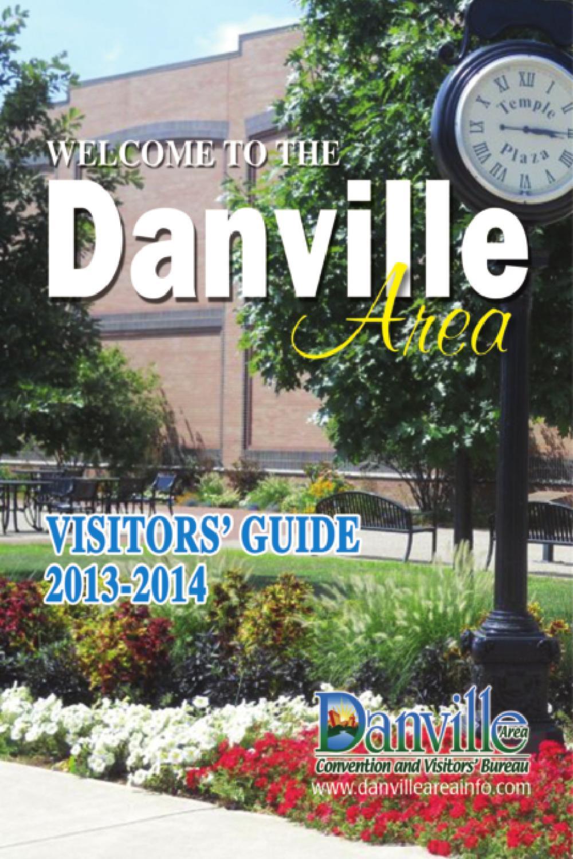 Illinois vermilion county muncie - Welcome To Danville Area Visitor S Guide 2013 2014 By Danville Vistors Guide Issuu
