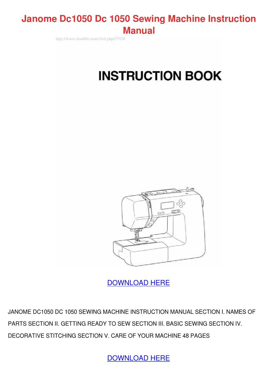 Janome Dc1050 Dc 1050 Sewing Machine Instruct by Dorian Kundtz - issuu