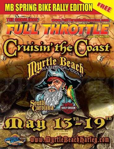 May 2013 issue 178 by the carolinas 39 full throttle - Cruisin carolina magazine ...