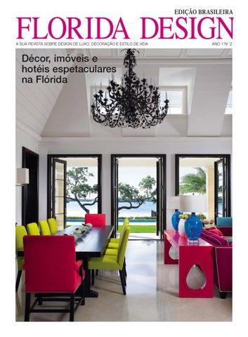 FLORIDA DESIGN, EDIÇÃO BRASILEIRA By Florida Design Inc.   Issuu