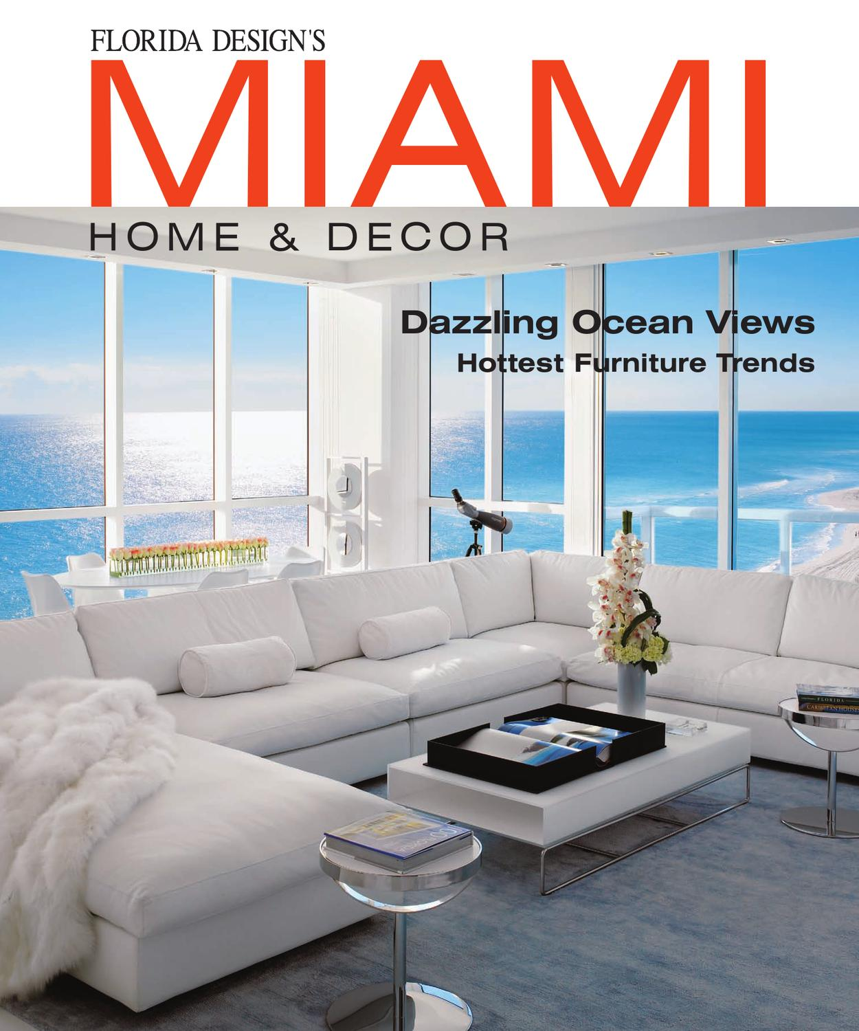 miami home decor magazine by florida design inc issuu. Black Bedroom Furniture Sets. Home Design Ideas